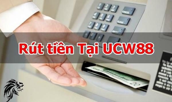 Rút tiền UCW88